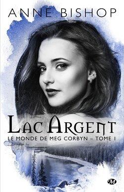 Couverture de Le Monde de Meg Corbyn, Tome 1 : Lac Argent