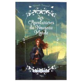 Couverture du livre : Les aventurières du Nouveau Monde: une terre de promesse