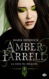 Amber Farrell, Tome 2 : La Voix du dragon