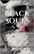 Black Souls, Tome 1 : Killers Rugadh