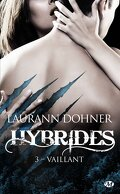 Hybrides, Tome 3 : Vaillant