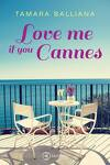 couverture Love me if you Cannes