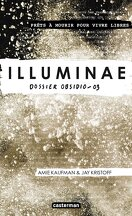 The Illuminae Files, Tome 3 : Obsidio