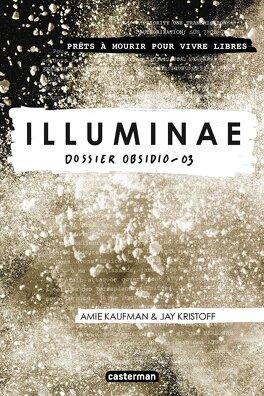 Couverture du livre : The Illuminae Files, Tome 3 : Obsidio