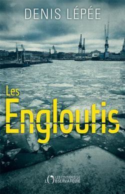 Couverture du livre : Les Engloutis