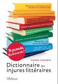 Dictionnaire des injures littéraires, Ta gueule Bukowski !