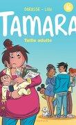 Tamara, tome 16 : Taille Adulte