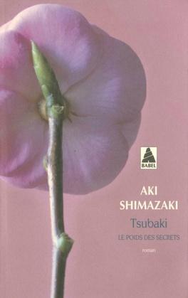 Couverture du livre : Le Poids des secrets, Tome 1 : Tsubaki