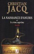 La naissance d'anubis ou le crime suprême