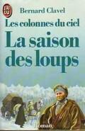 Les Colonnes du ciel, tome 1 : La saison des loups