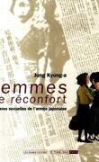 Femmes de réconfort : esclaves sexuelles de l'armée japonaise