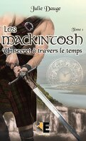 Les MacKintosh, Tome 1 : Un secret à travers le temps
