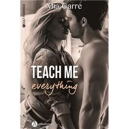 Couverture du livre : Teach me everything