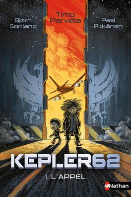 Kepler 62 Tome 1 Lappel Livre De Timo Parvela