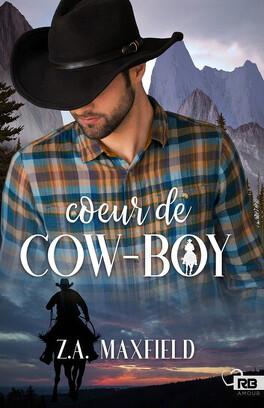 Couverture du livre : Les Cow-boys, Tome 1 : Cœur de cow-boy