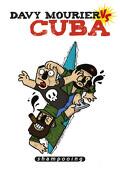 Davy Mourier VS, Tome 1 : Cuba