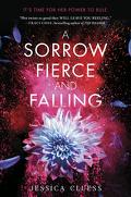 Kingdom on Fire, Tome 3 : A Sorrow Fierce and Falling