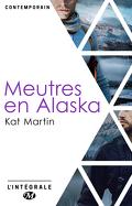 Meurtres en Alaska - L'Intégrale