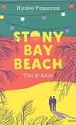 Stony bay beach 2: Tim et Alice