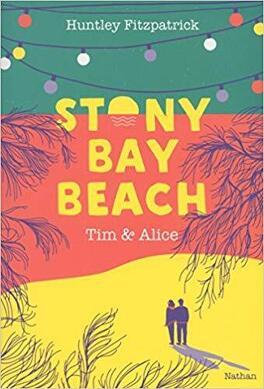 Couverture du livre : Stony bay beach 2: Tim et Alice