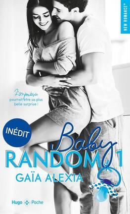 Baby random, Tome 1 - Livre de Gaïa Alexia