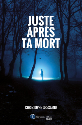 Couverture du livre : Juste après ta mort