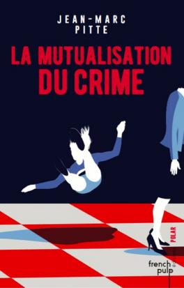 Couverture du livre : La mutualisation du crime