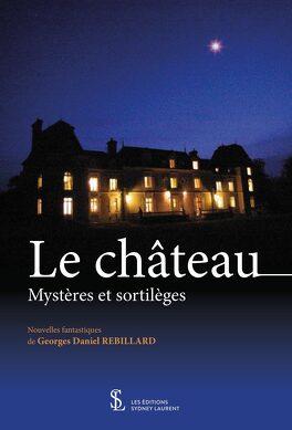 Couverture du livre : Le Château Mystères et Sortilèges