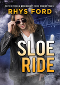 Sinners, Tome 4 : Sloe Ride
