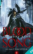 Blood Song, Tome 1.5 : Le Haut Percepteur