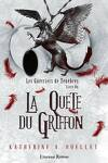 couverture Les Guerriers de Ténèbres, Tome 1 : La Quête du Griffon