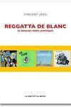 couverture Reggatta de Blanc