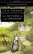 The History of The Lord of the Rings, tome 1 : The Return of the Shadow
