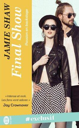 Couverture du livre : Passion en Backstage, Tome 4 : Final Show