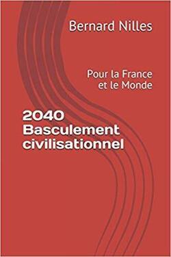 Couverture de 2040, Basculement civilisationnel : Pour la France et le Monde