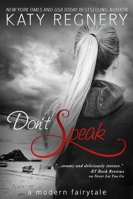 Couverture du livre : A Modern Fairytale, Tome 5 : Don't speak