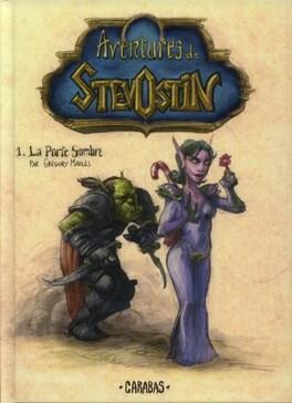 Couverture du livre : Aventures de Stevostin, tome 1 : La porte sombre