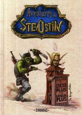 Couverture du livre : Aventures de Stevostin, tome 2 : Quêter plus pour leveler plus