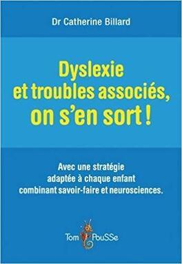 Couverture du livre : Dyslexie et troubles associes, on s'en sort!