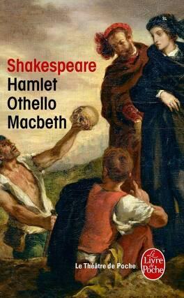Couverture du livre : Hamlet ; Othello ; Macbeth