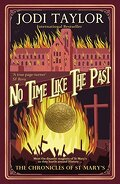 Les Chroniques de St Mary, Tome 5 : No time like the past