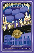 Les Chroniques de St Mary, Tome 7.2 : My name is Markham