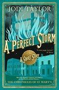 Les Chroniques de St Mary, Tome 8.2 : A perfect storm