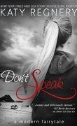 A Modern Fairytale, Tome 5 : Don't speak