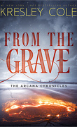 Chroniques des Arcanes, Tome 6 : From The Grave