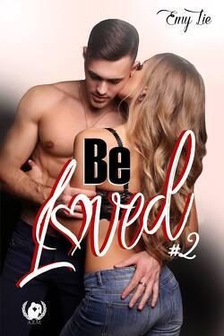 Couverture de Be loved, tome 2 : Jusqu'à ce que tout me revienne
