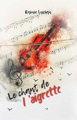 Couverture du livre : Le Chant de l'Aigrette