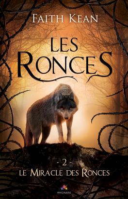Couverture du livre : Les Ronces, Tome 2 : Le Miracle des ronces