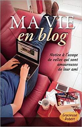 Couverture du livre : Ma vie en blog