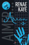 Aimer..., Tome 3 : Aaron